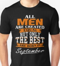 All men the best are born in September Slim Fit T-Shirt
