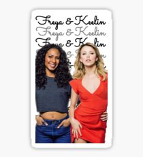 Freya and Keelin (Freelin)  Sticker