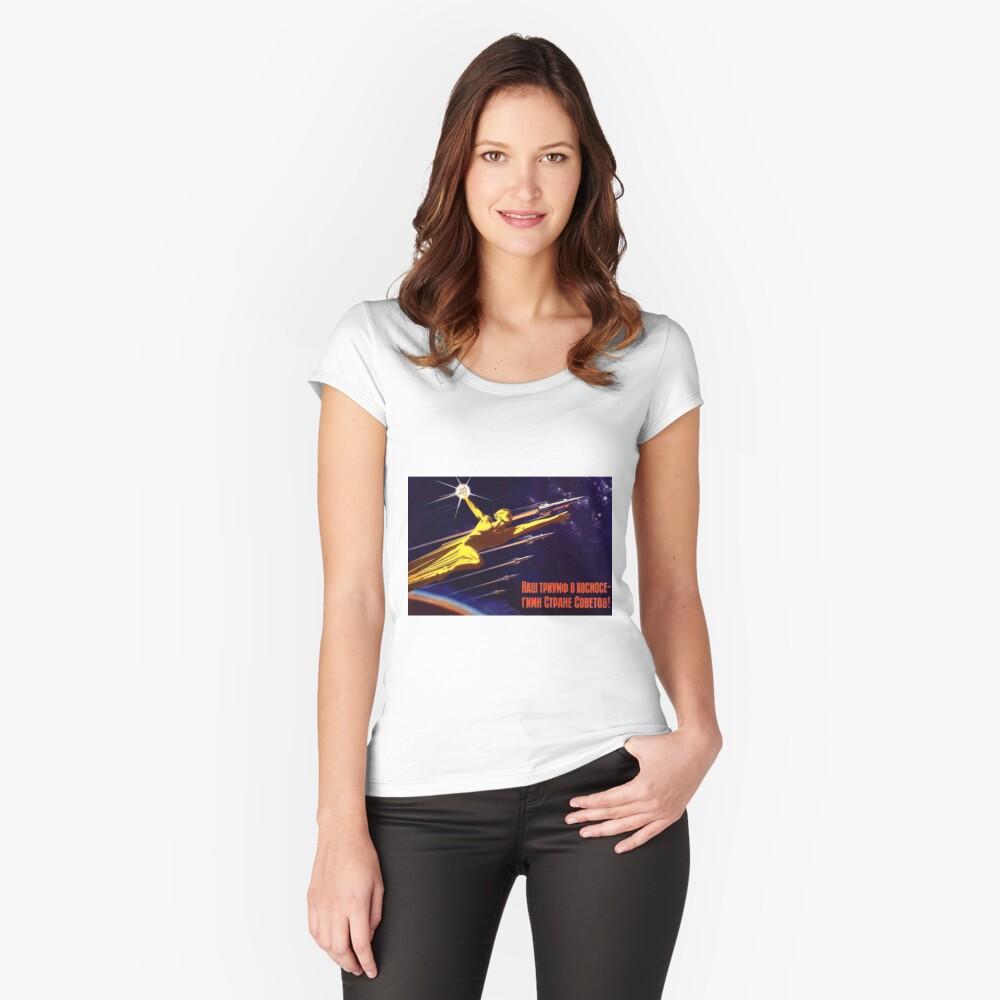 """""""Unser Triumph im Weltraum - Hymne an das sowjetische Land!"""", Sowjetisches Propagandaposter Tailliertes Rundhals-Shirt"""