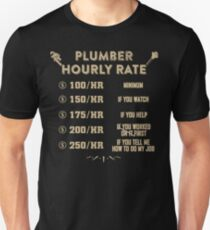 Plumber Hourly Rate T-Shirt