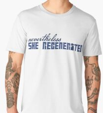 Nevertheless She Regenerated Men's Premium T-Shirt