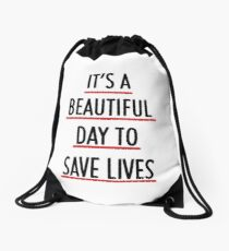 It's a beautiful day to save lives  Drawstring Bag