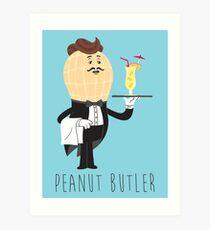 Peanut Butler - Now serving 'Peanut Colada' Art Print