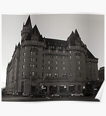 The Chateau Laurier Hotel, Ottawa  Poster