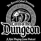 Lords of the Dungeon by TheSecretCabal