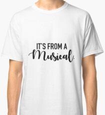 Camiseta clásica Es de un musical