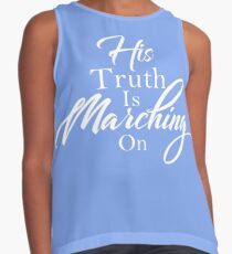 His Truth Is Marching On Contrast Tank