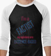 I'm a Factist Men's Baseball ¾ T-Shirt