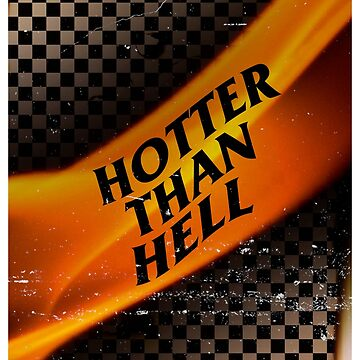 Hotter Than Hell | Apparel by DuaLipaBR