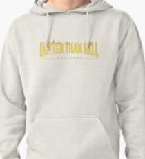 Hotter Than Hell | Apparel Pullover Hoodie