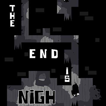 The End is Nigh by uyuni
