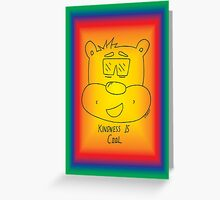 Kindness Is Cool Card - Rainbow Greeting Card