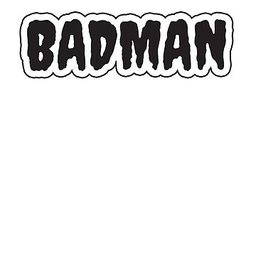 BADMAN by MeriemStore