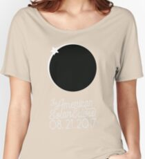 Solar Eclipse 2017 Shirt - The American Solar Eclipse August 21, 2017 Women's Relaxed Fit T-Shirt