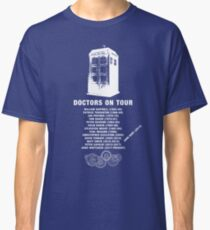 Doctors On Tour Classic T-Shirt
