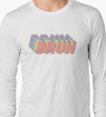 BRUUUUH T-Shirt