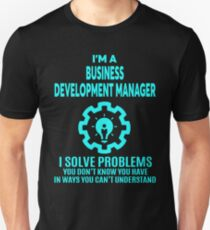 BUSINESS DEVELOPMENT MANAGER   NICE DESIGN 2017 Unisex T Shirt