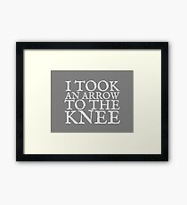 I Took an Arrow to the Knee Framed Print