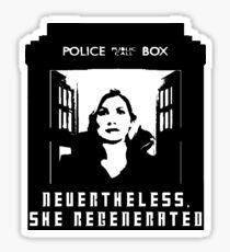 Nevertheless, She Regenerated Sticker