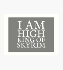 High King of Skyrim Art Print