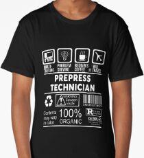PREPRESS TECHNICIAN - NICE DESIGN 2017 Long T-Shirt