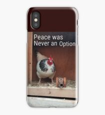 Peace was never an option iPhone Case/Skin
