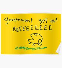 government get out REEEEEEEEE Poster
