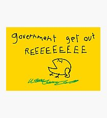 government get out REEEEEEEEE Photographic Print