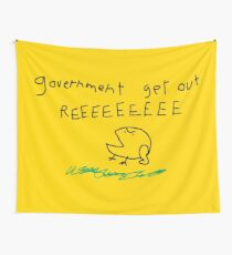 government get out REEEEEEEEE Wall Tapestry