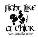"""Fight Like A Chick Tshirt""   by echoesofheaven"