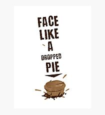 FACE LIKE A DROPPED PIE Photographic Print