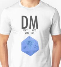 DUNGEON MASTER - DON'T MESS WITH ME Unisex T-Shirt