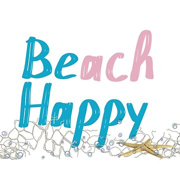 Beach Happy by 14ktgold