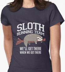 SLOTH  Running Team we'll get there when we get there Women's Fitted T-Shirt