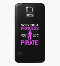 Why Be A Princess When You Can Pirate Girls Womens Tshirt Case/Skin for Samsung Galaxy