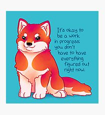 """It's Okay to be a Work in Progress"" Malamute Pup Photographic Print"
