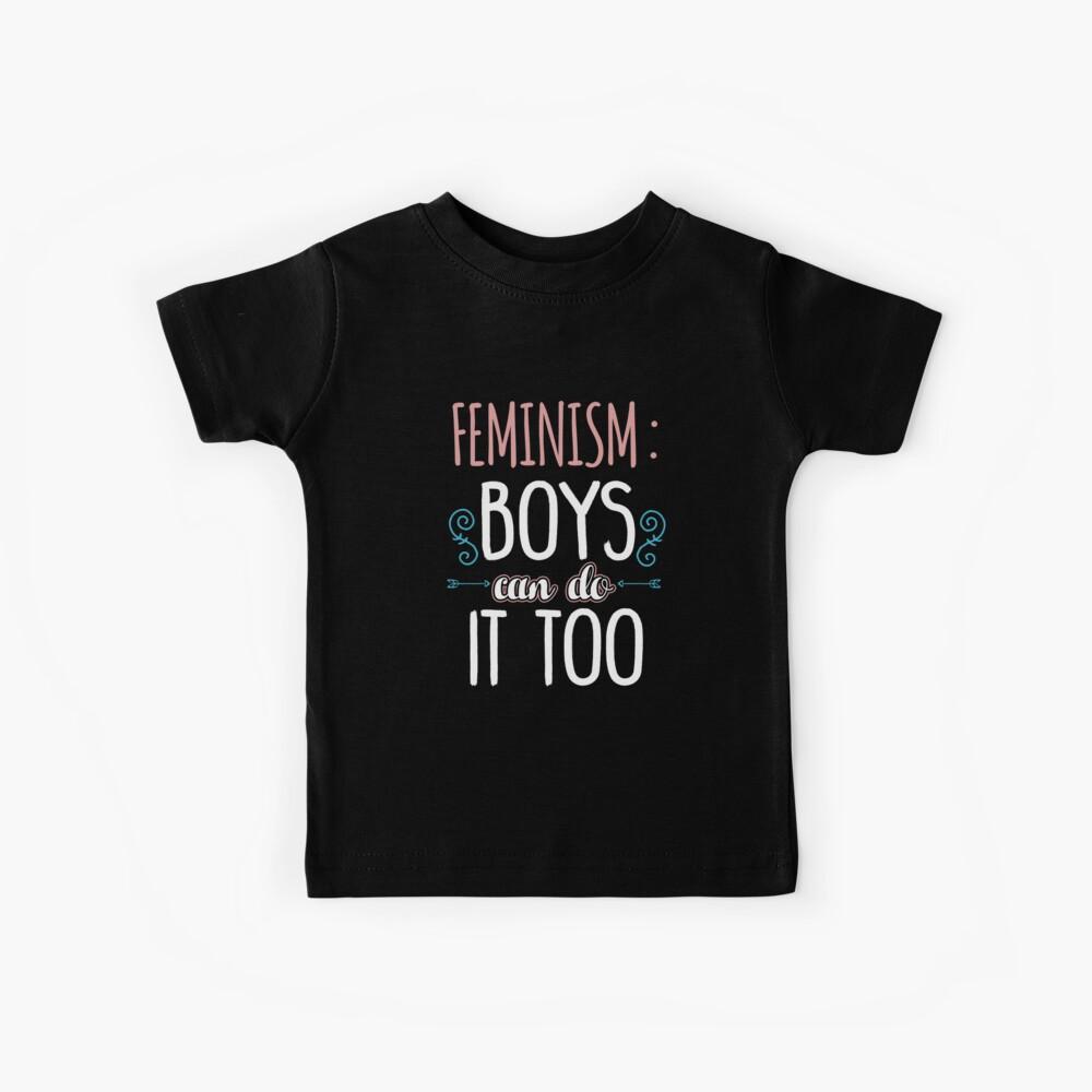 Feminismo Boys Can Do It Too también Camiseta para niños