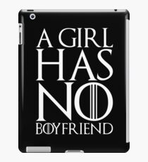 A girl has no boyfriend iPad Case/Skin