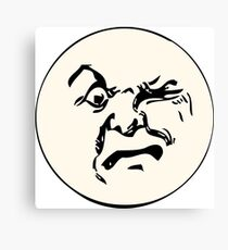 THE MAN ON THE MOON IS AN ANGRY MOFO Canvas Print