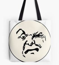THE MAN ON THE MOON IS AN ANGRY MOFO Tote Bag