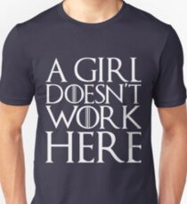 A girl doesn't work here Unisex T-Shirt