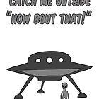 catch an alien outside by Simpleguy4
