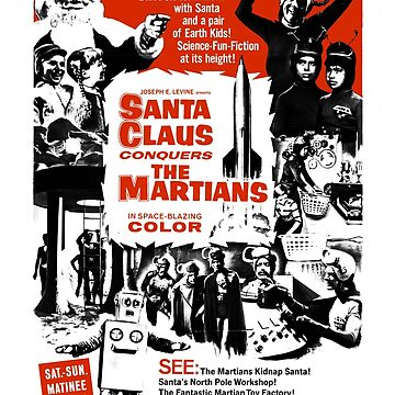 Santa Claus Conquers The Martians Movie Shirt! by comastar