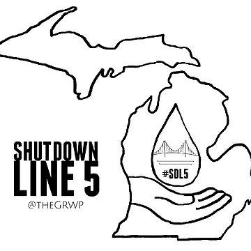 GRWP Shut Down Line 5 by theGRWP