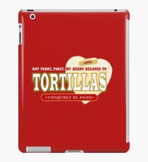 A Hot Flour Tortilla - Fresh Off the Comal iPad Case/Skin