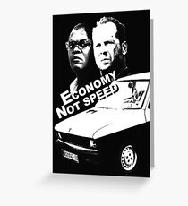 Economy not speed Greeting Card