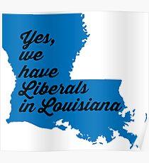 Liberal Louisiana - blue Poster
