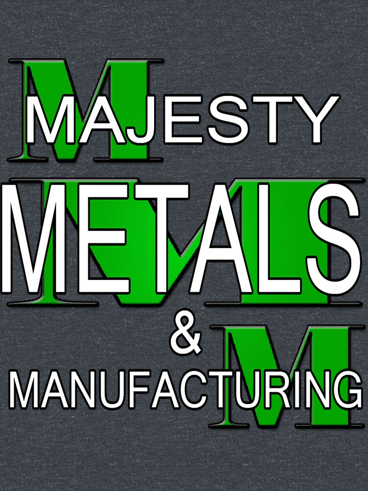 Majesty Metals & Manufacturing by coldfoxfusion