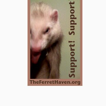 Ferret T - Support Support by TheFerretHaven
