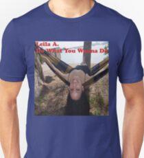 Do What You Wanna Do T-Shirt